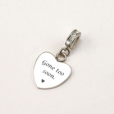 Gone Too Soon, Engraved Memorial Charm | Someone Remembered